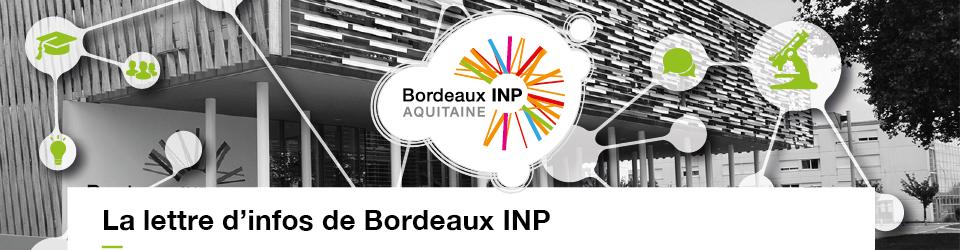 Les lettres d'information de Bordeaux INP